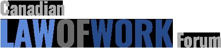 Canadian Law of Work Forum (CLWF)